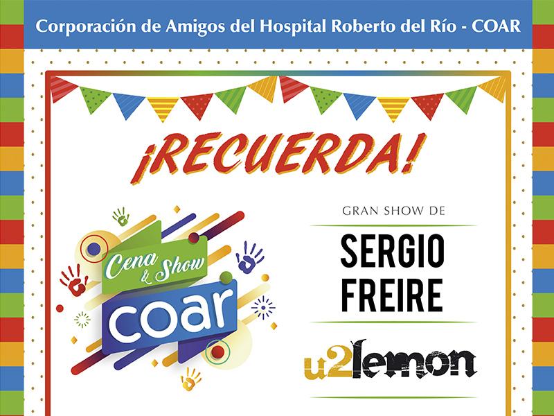Este 10 de septiembre será la Cena & Show COAR en beneficio de los niños del Hospital Roberto del Río